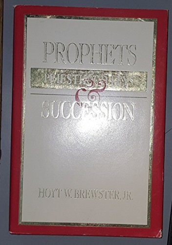 9780875795607: Prophets Priesthood Keys and Succession