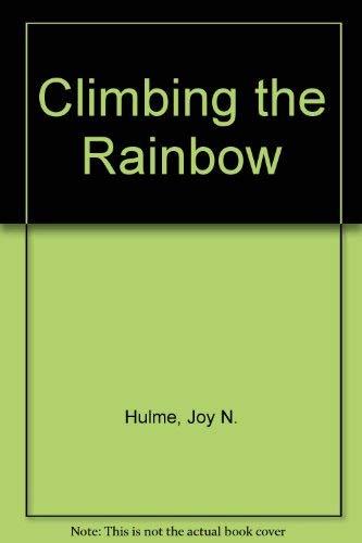 9780875795843: Climbing the Rainbow