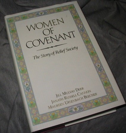 9780875795935: Women of Covenant: The Story of Relief Society