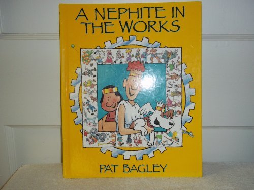 A Nephite in the works (0875796303) by Bagley, Pat