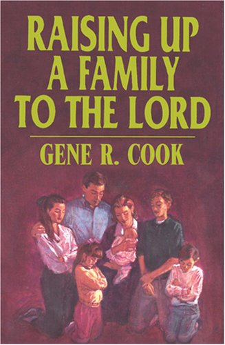 9780875797137: Raising Up a Family to the Lord