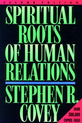 9780875797373: Spiritual Roots of Human Relations