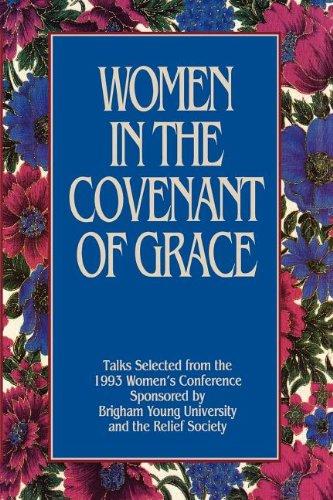 Women In the Covenant of Grace Talks S E