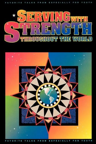 Serving With Strength Throughout the World: Favorite: Various