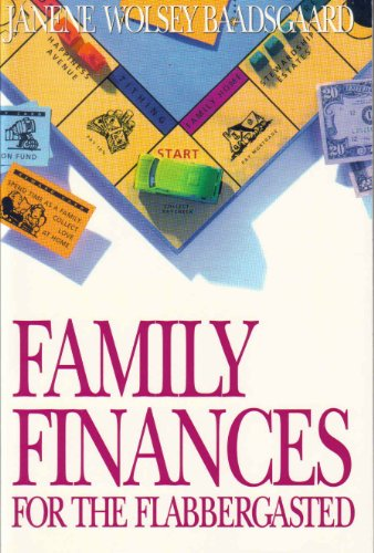 Family Finances for the Flabbergasted: Janene Wolsey Baadsgaard