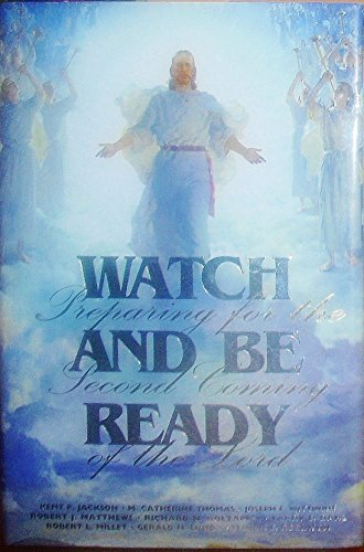 9780875799117: Watch and Be Ready: Preparing for the Second Coming of the Lord