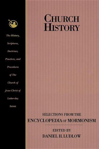 9780875799247: Church History: Selections from the Encyclopedia of Mormonism