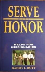 9780875799551: Serve with Honor: Helps for Missionaries
