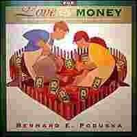 For Love and Money: How to Share the Same Checkbook and Still Love Each Other: Poduska, Bernard E