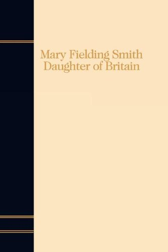 9780875799902: Mary Fielding Smith: Daughter of Britain