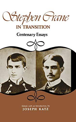 Stephen Crane in Transition: Centenary Essays.: KATZ, JOSEPH (ED.)