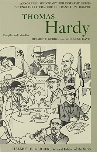 Thomas Hardy: An Annotated Bibliography of Writings About Him (Annotated Secondary Bibliography Ser...