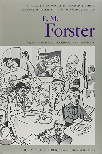 E.M. FORSTER.: McDOWELL, FREDERICK P.W. (ed.).