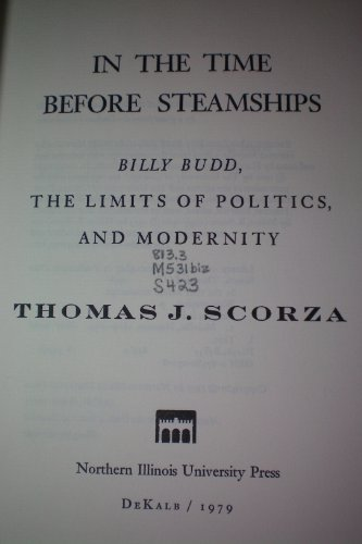 In the time before steamships: Billy Budd,: Thomas J Scorza