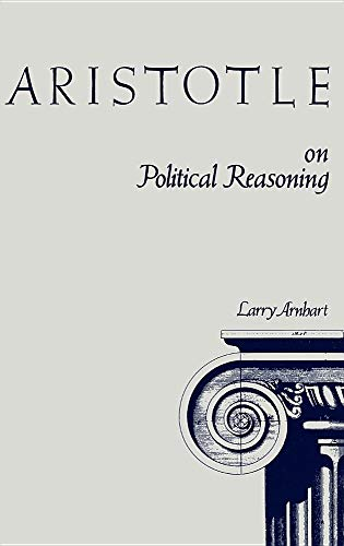 9780875800806: Aristotle on Political Reasoning: A Commentary on the Rhetoric