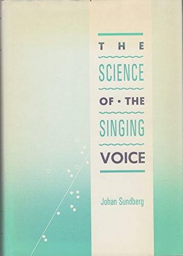 9780875801209: Science of the Singing Voice