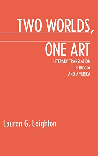 9780875801605: Two Worlds, One Art: Literary Translation in Russia and America