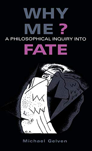 9780875801643: Why Me?: A Philosophical Inquiry into Fate (Information Sources; 163)
