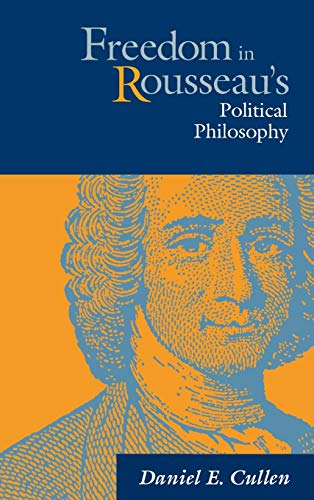 9780875801803: Freedom in Rousseau's Political Philosophy