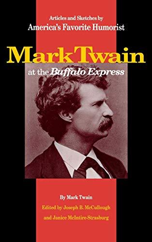 Mark Twain at the Buffalo Express : Mark Twain