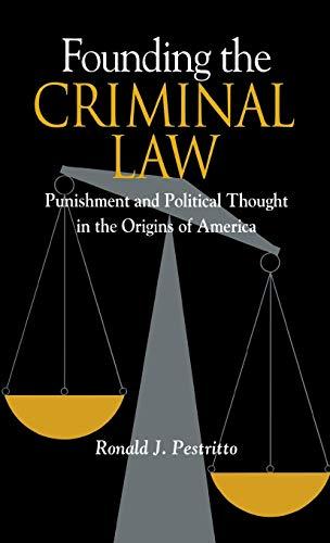 FOUNDING THE CRIMINAL LAW: PESTRITTO