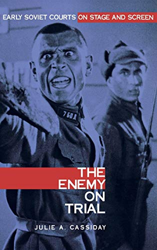 9780875802664: The Enemy on Trial: Early Soviet Courts on Stage and Screen