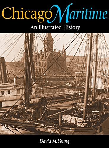 9780875802824: Chicago Maritime: An Illustrated History