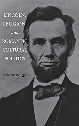 9780875803005: Lincoln, Religion, and Romantic Cultural Politics
