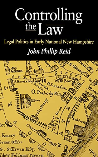 9780875803210: Controlling the Law: Legal Politics in Early National New Hampshire