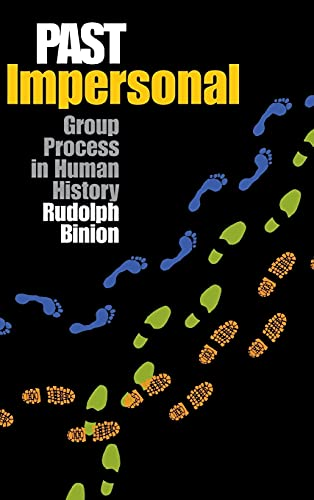 9780875803456: Past Impersonal: Group Process in Human History