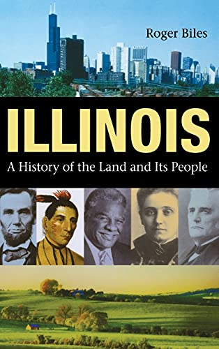 9780875803494: Illinois: A History of the Land and Its People