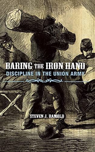 9780875804088: Baring the Iron Hand: Discipline in the Union Army