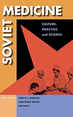 9780875804262: Soviet Medicine: Culture, Practice, and Science