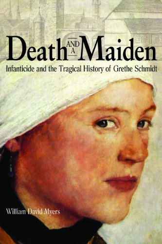 9780875804378: Death and a Maiden: Infanticide and the Tragical History of Grethe Schmidt