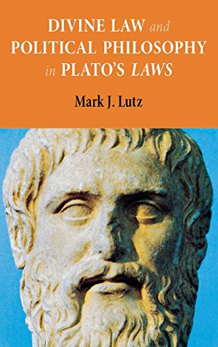 9780875804453: Divine Law and Political Philosophy in Plato's Laws