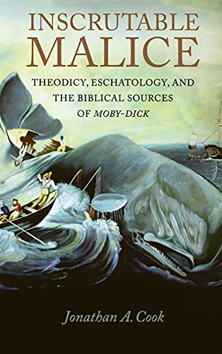 9780875804644: Inscrutable Malice: Theodicy, Eschatology, and the Biblical Sources of Moby-Dick