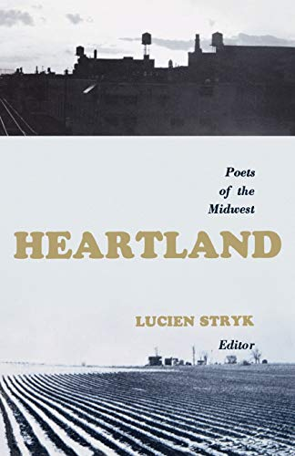 Heartland: Poets of the Midwest.: Stryk, Lucien (ed).