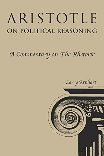 9780875805375: Aristotle on Political Reasoning: A Commentary on the