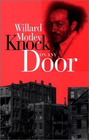 Knock On Any Door: Willard Motley