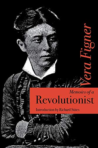 Memoirs of a Revolutionist: Figner, Vera