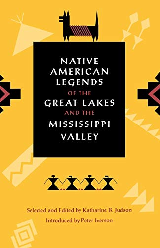 Native American Legends of the Great Lakes: Judson, Katherine B.