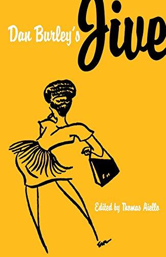 DAN BURLEY'S JIVE: DAN BURLEY; THOMAS AIELLO