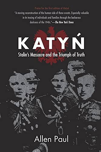9780875806341: Katyn: Stalin's Massacre and the Triumph of Truth