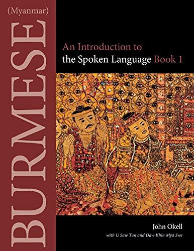 9780875806426: Burmese (Myanmar): An Introduction to the Spoken Language, Book 1 (Southeast Asian Language Text)