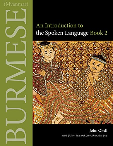 9780875806433: Burmese (Myanmar): An Introduction to the Spoken Language Book 2