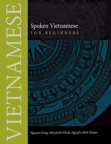 9780875806563: Spoken Vietnamese for Beginners (Southeast Asian Language Text)