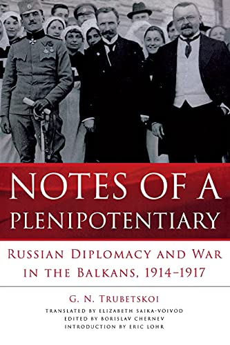 9780875807263: Notes of a Plenipotentiary: Russian Diplomacy and War in the Balkans, 1914–1917