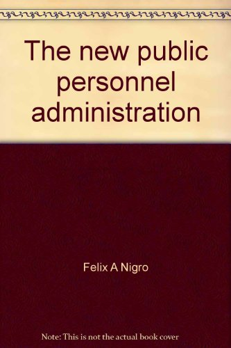 9780875811857: The new public personnel administration