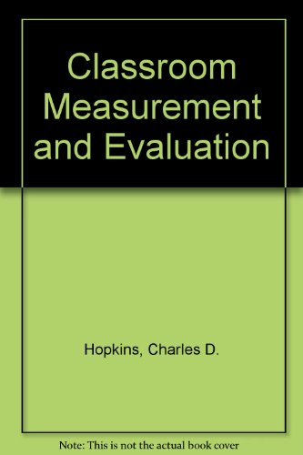 9780875812977: Classroom Measurement and Evaluation