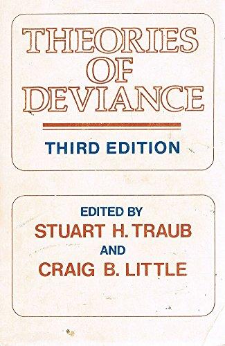 Theories of Deviance: Traub, Stuart H.